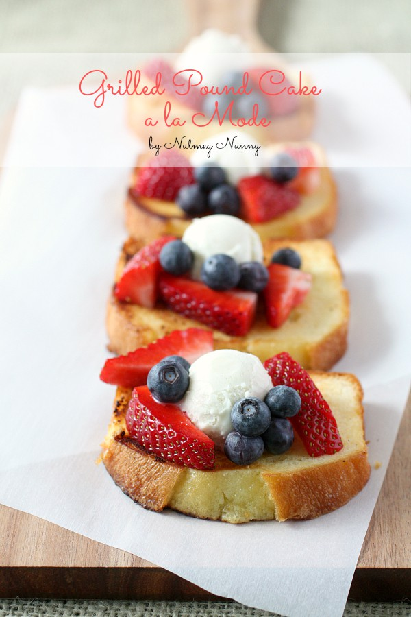 This grilled pound cake a la mode is perfect for brunch or dessert. Buttery pound cake grilled till crispy perfection and topped with fresh summer berries and ice cream. What is not to love about this dish?