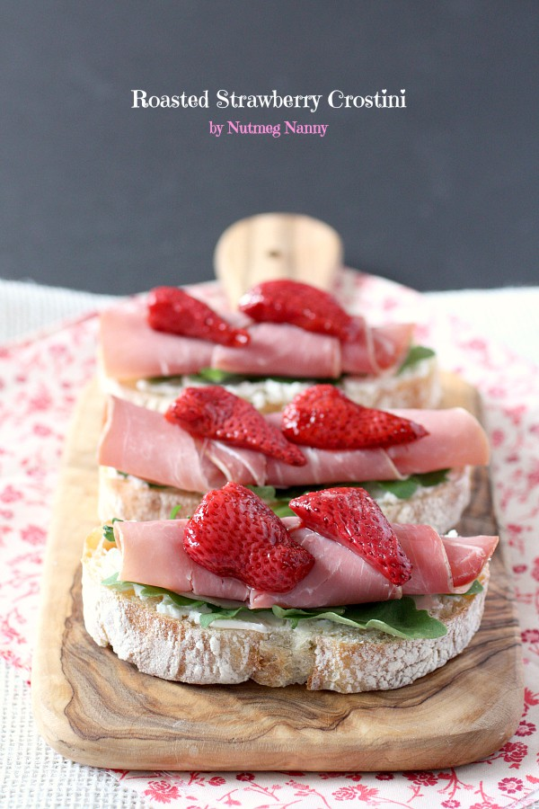 Roasted Strawberry Crostini by Nutmeg Nanny