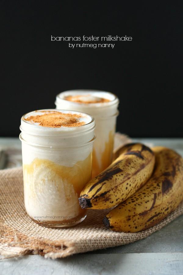 Bananas Foster Milkshake - Nutmeg Nanny