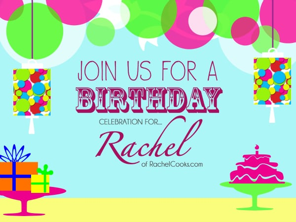 Rachel Cooks Birthday Celebration