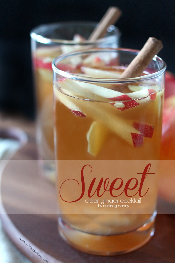 Sweet Cider Ginger Cocktail by Nutmeg Nanny