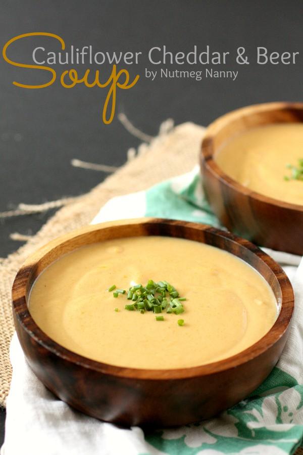 Cauliflower Cheddar Beer Soup by Nutmeg Nanny