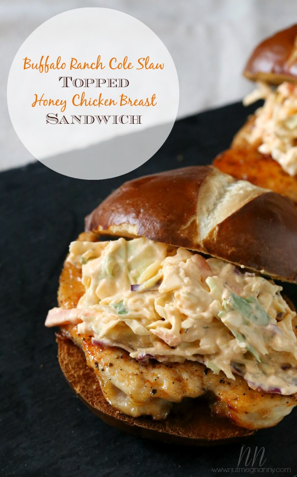 Buffalo Ranch Cole Slaw Topped Chicken Sandwich by Nutmeg Nanny
