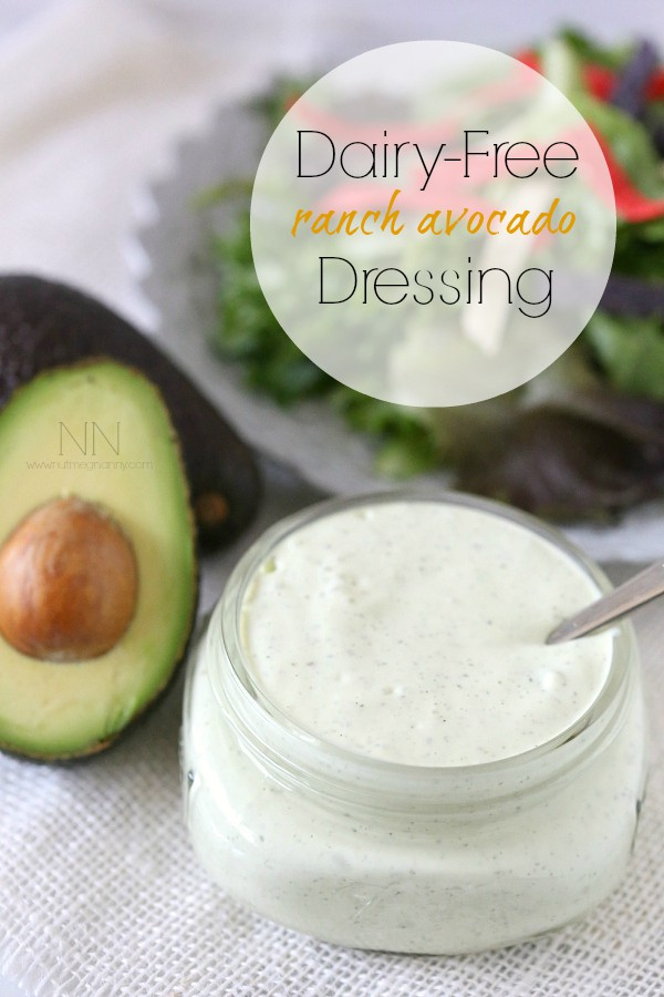 Dairy Free Avocado Ranch Dressing Nutmeg Nanny