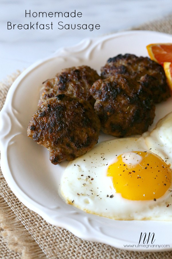 Homemade Breakfast Sausage by Nutmeg Nanny