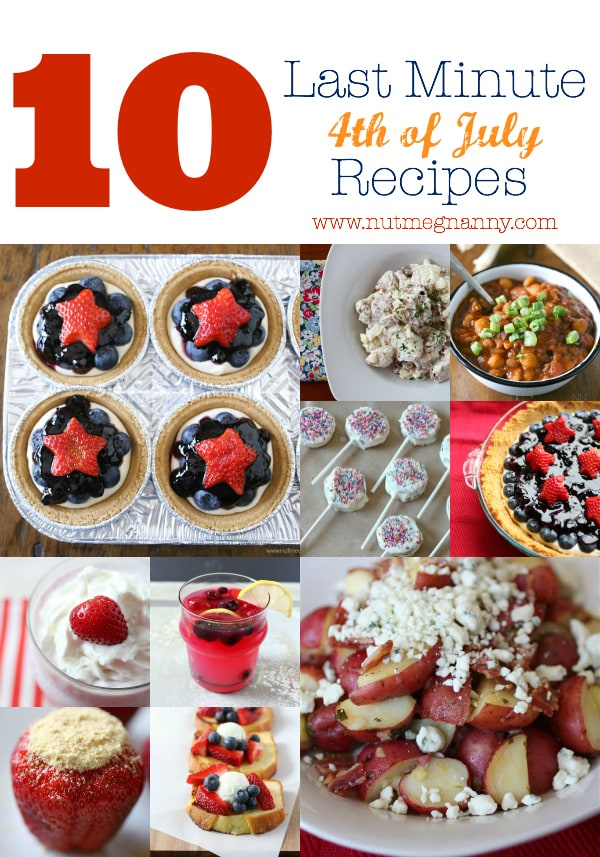 10 Last Minute Fourth of July Recipes by Nutmeg Nanny