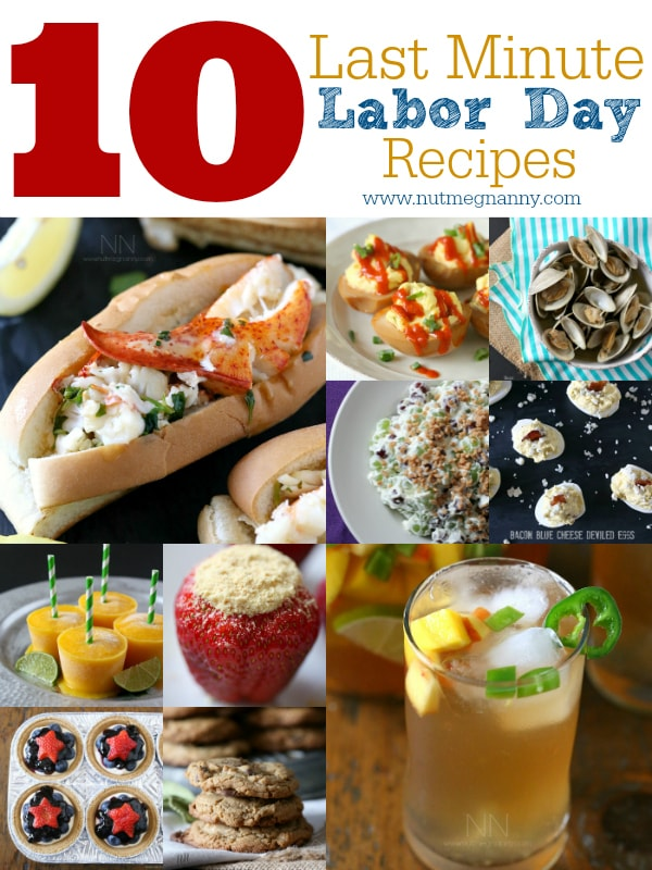 These 10 last minute Labor Day recipes are packed full of ideas for appetizers, main course, cocktails and desserts. It's the perfect Labor Day roundup.