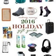 2016 Holiday Gift Guide for all the people in your life!