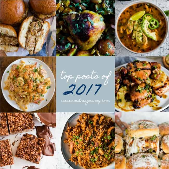 Top posts of 2017 on Nutmeg Nanny. Everything from delicious pasta to chocolate filled dessert. You'll love this delicious roundup!