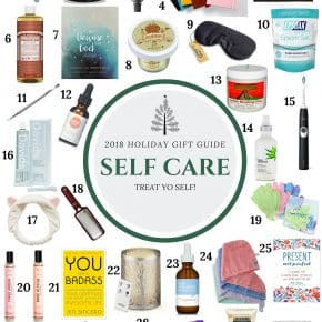 2018 Self Care Gift Guide from Nutmeg Nanny - all the gifts you need to TREAT YO SELF!