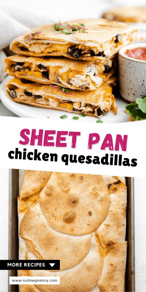 Sheet Pan Chicken Quesadillas long pin.
