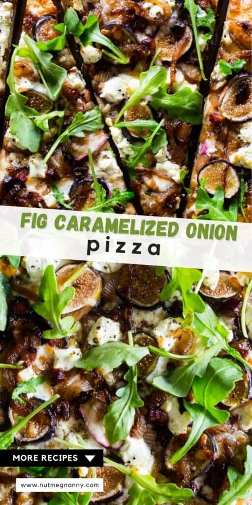 Fig Caramelized Onion Pizza pin for pinterest.