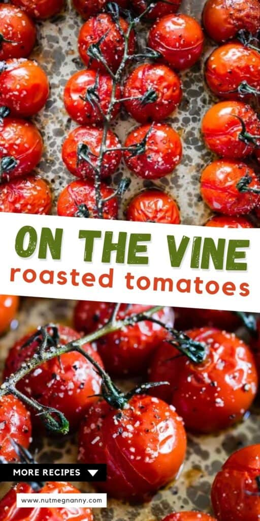 on the vine roasted tomatoes pin for pinterest.