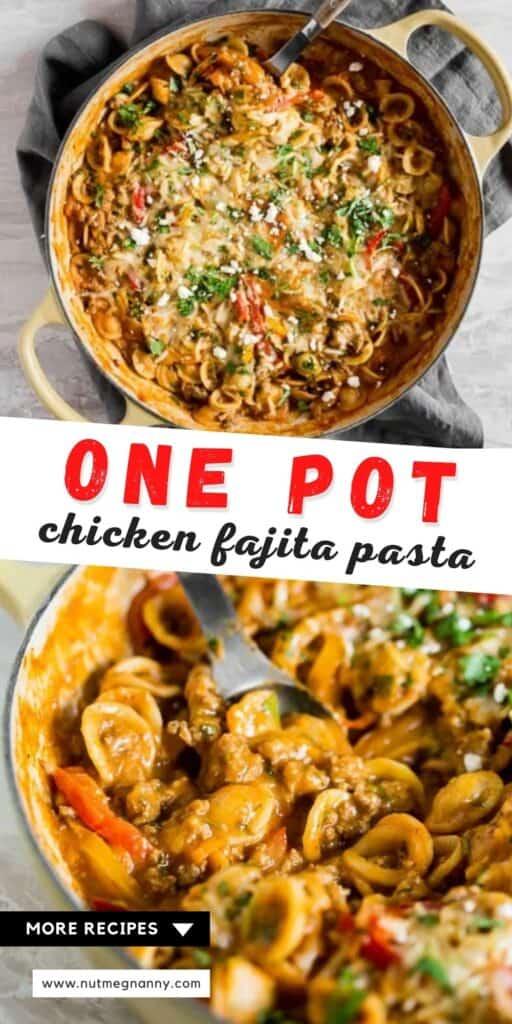 one pot ground chicken fajita pasta pin for pinterest.