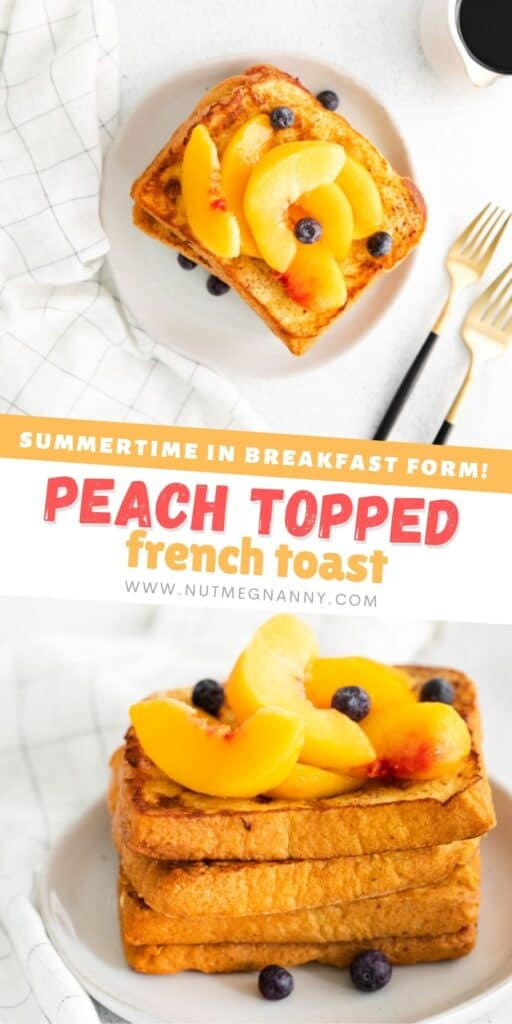 Peach Topped French Toast pin for pinterest.