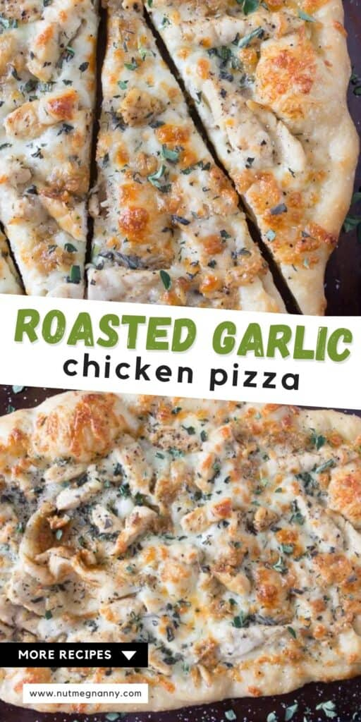 roasted garlic chicken pizza long pin for pinterest.