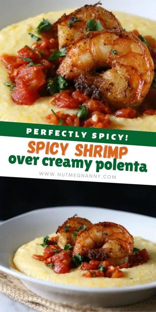 Spicy Shrimp Over Creamy Polenta pin for Pinterest.