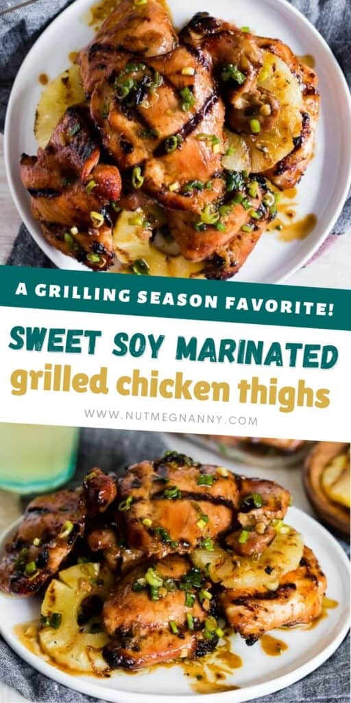Sweet Soy Marinated Grilled Chicken Thighs pin for pinterest.