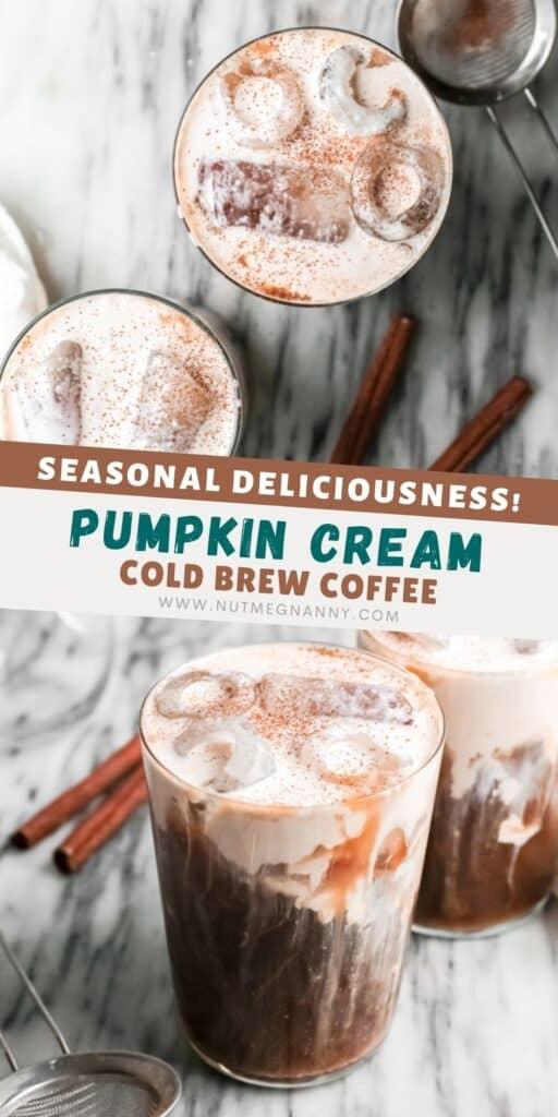 Pumpkin Cream Cold Brew Coffee pin for pinterest.